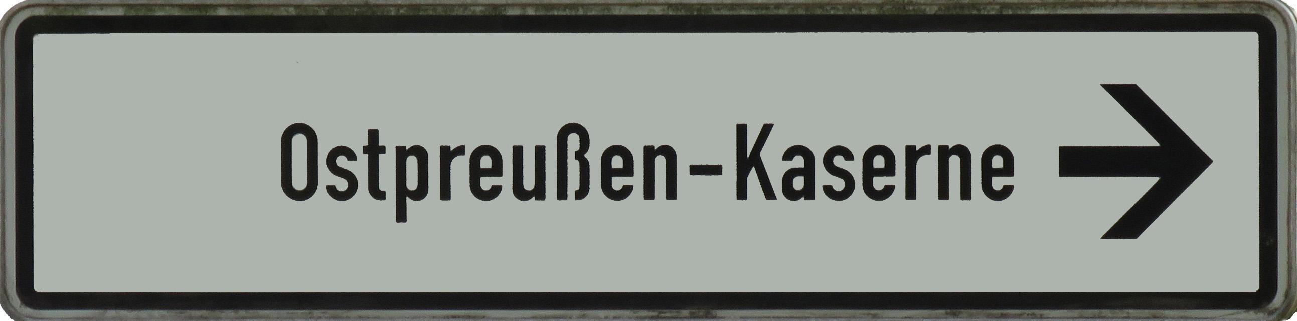 Schild Ostpreußen-Kaserne